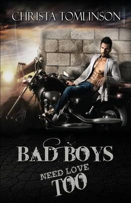 [(Bad Boys Need Love Too)] [By (author) Christa Tomlinson] published on (October, 2014)