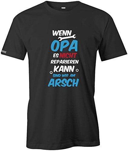 Wenn Opa es nicht reparieren kann sind wir am Arsch - Herren T-Shirt in Schwarz by Jayess Gr. XL