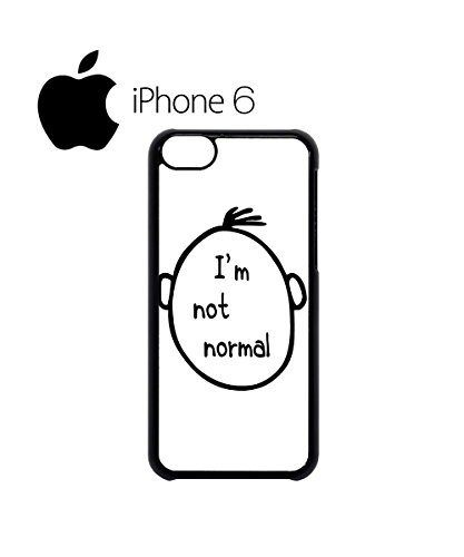 I am Not Normal Nerd Geek Cool Swag Mobile Phone Case Back Cover Hülle Weiß Schwarz for iPhone 6 White Schwarz