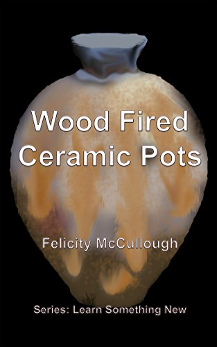 Wood Fired Ceramic Pots (Learn Something New Book 1) (English Edition)