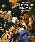 L'âge d'or de la peinture espagnole