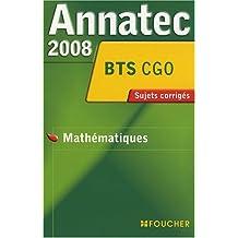ANNATEC 2008 BTS MATHEMATIQUES BTS C.G.O (Ancienne édition)