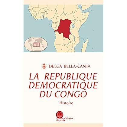 La République démocratique du Congo: Histoire (Le livre d'histoire de poche)