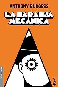 La naranja mecánica par Anthony Burgess