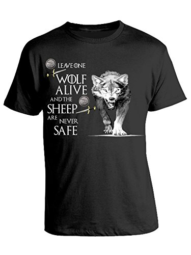 Tshirt Leave one wolf alive and the sheep are never safe - wolf - Game of Thrones - Il Trono di spade - serie tv - in cotone Nero