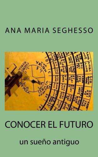 Portada del libro Conocer el futuro.: Un sueño antiguo