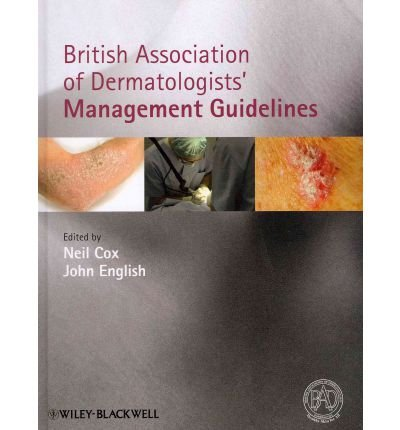 [(British Association of Dermatologists Management Guidelines)] [Author: Neil H. Cox] published on (April, 2011)