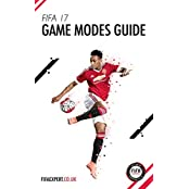 FIFA 17 Game Modes Guide: FIFA 17 tips, tricks and help (English Edition)