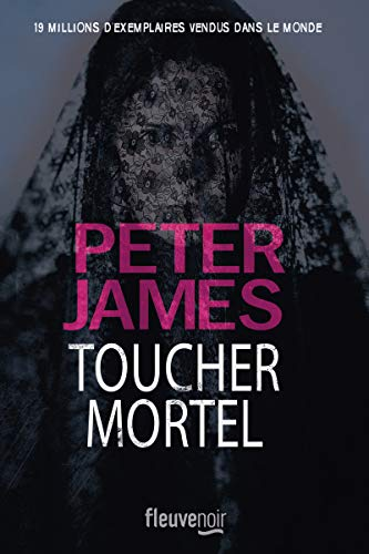 Toucher mortel par Peter JAMES