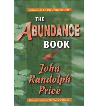 (The Abundance Book) By Price, John Randolph (Author) Paperback on 01-Jul-1996