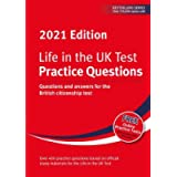 Life in the UK Test: Practice Questions 2021: Questions and answers for the British citizenship test (Life in the UK…