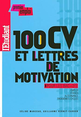 100 CV et lettres de motivation pour les BAC +2/3 2008