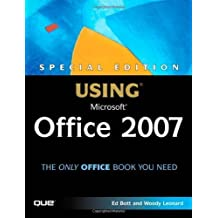 Special Edition Using Microsoft Office 2007 by Ed Bott (2007-01-01)