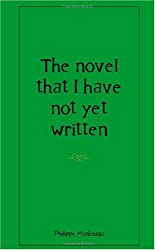 the novel that I have not yet written