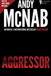 Aggressor (Nick Stone Book 8): Andy McNab's best-selling series of Nick Stone thrillers - now available in the US