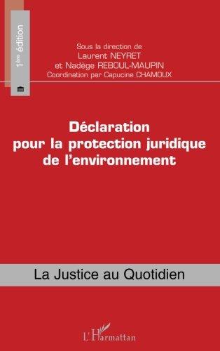 Dclaration pour la protection juridique de l'environnement