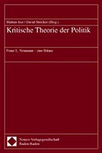 Kritische Theorie der Politik: Franz L. Neumann - eine Bilanz