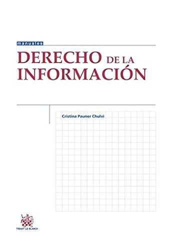 Derecho de la Información (Manuales de Derecho Constitucional)