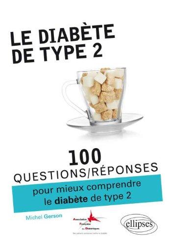100 Questions Réponses Sur le Diabète de Type 2 par Michel Gerson