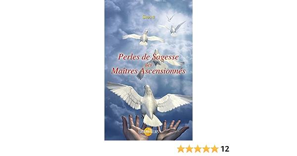 Perles De Sagesse Des Maitres Ascensionnes Ebook Shani Amazon Fr