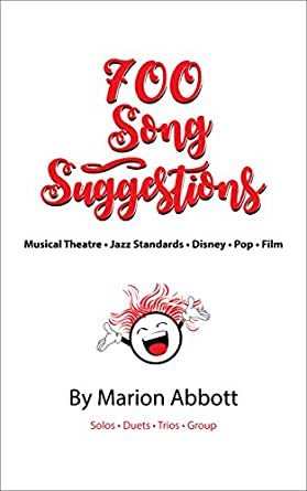 700 Song Suggestions: Musical Theatre - Jazz Standards - Disney