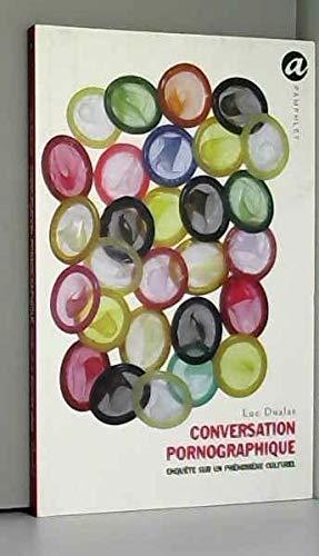Conversation Pornographique