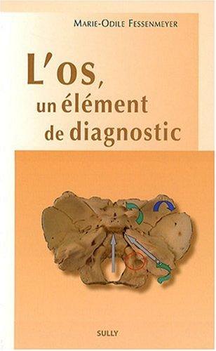 L'os, un élément de diagnostic