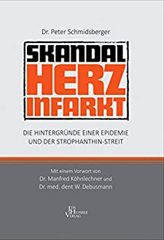 skandal-herzinfarkt-die-hintergrnde-einer-epidemie-und-der-strophanthin-streit