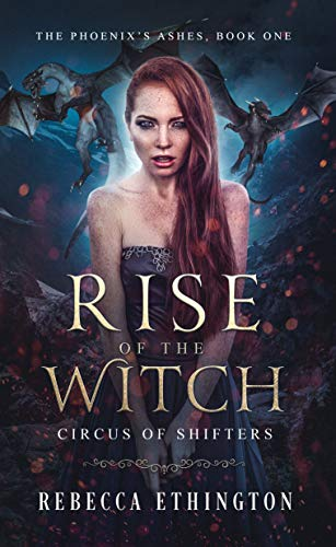 Rise of The Witch (The Phoenix's Ashes Book 1) (English Edition)