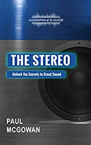 Audiophile's Guide: The Stereo (English Edit
