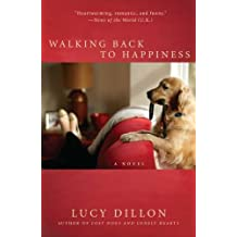Walking Back to Happiness by Lucy Dillon (2011-12-06)