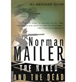 By Norman Mailer ( Author ) [ Naked and the Dead: 50th Anniversary Edition, with a New Introduction by the Author (Anniversary) By Aug-2000 Paperback - Norman Mailer