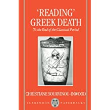 Reading' Greek Death: To the End of the Classical Period