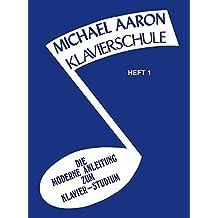 Michael Aaron Piano Course, Book 1: Klavierschule, German Edition