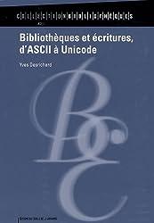 Bibliothèques et écritures, d'ASCII à Unicode