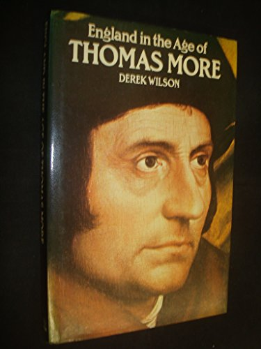 England in the Age of Thomas More