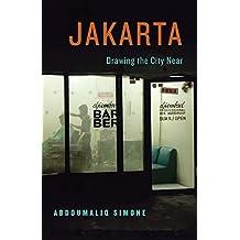 Jakarta, Drawing the City Near