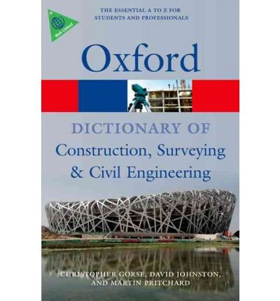 [(A Dictionary of Construction, Surveying, and Civil Engineering)] [Author: Christopher Gorse] published on (May, 2012)