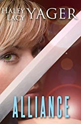 Unholy Alliance by Haley Yager (2013-09-17)
