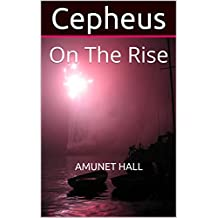 Cepheus: On The Rise (Amunet's Fables Book 8) (English Edition)