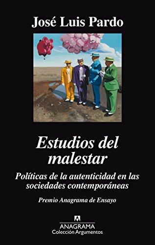 Estudios Del Malestar (Argumentos) por José Luis Pardo
