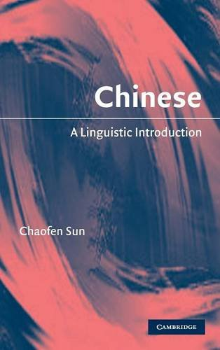 Chinese Hardback: A Linguistic Introduction (Linguistic Introductions)