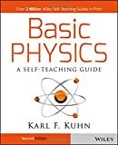 Basic Physics: A Self-Teaching Guide (Wiley Self-Teaching Guides)