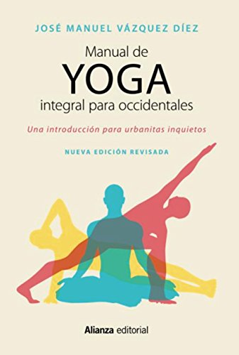 Manual de yoga integral para occidentales (Libros Singulares ...
