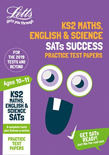 KS2 Maths, English and Science SATs Practice Test Papers: 2019 tests (Letts KS2 SATs Success) por Letts KS2