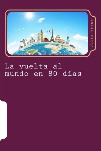 La vuelta al mundo en 80 dias: Ciencia Ficcion: Volume 8 (Juventud)
