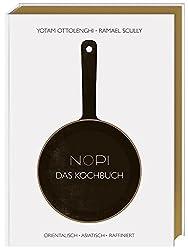 NOPI - Das Kochbuch: orientalisch · asiatisch · raffiniert