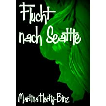 Flucht nach Seattle (Lea Tobler-Serie 2)