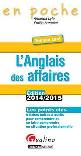 L'Anglais des affaires 2014-2015, 4ème Ed