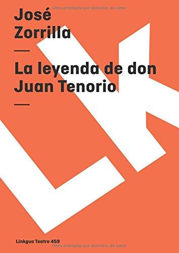 La Leyenda De Don Juan Tenorio/ The Legend of Mr Juan Tenorio
